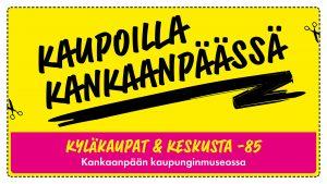 Kaupoilla_Kankaanpäässä mainos