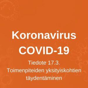 Täydennyksiä Kankaanpään kaupungin 16.3. linjaamiin toimenpiteisiin koronavirustilanteeseen liittyen