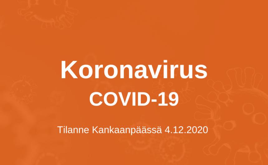 Koronatilanne Kankaanpäässä 4.12.2020