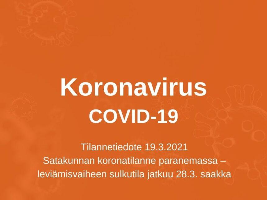 Satakunnan koronatilanne paranemassa – leviämisvaiheen sulkutila jatkuu 28.3. saakka