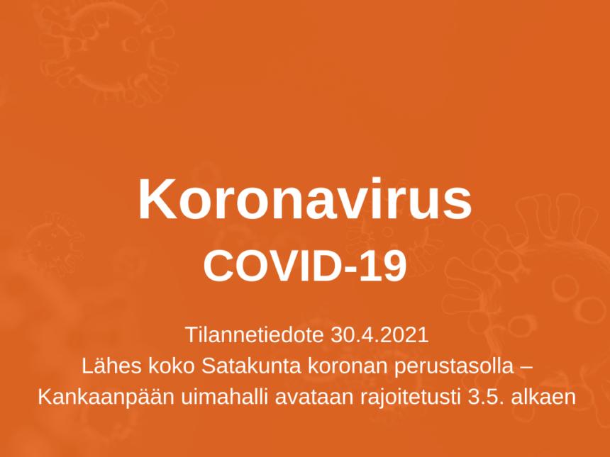 Lähes koko Satakunta koronan perustasolla – Kankaanpään uimahalli avataan rajoitetusti 3.5. alkaen